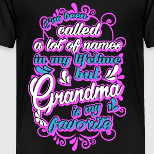 Grandma Is My Favorite Name Shirt - Toddler Premium T-Shirt