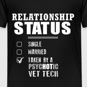 Relationship Status - Toddler Premium T-Shirt