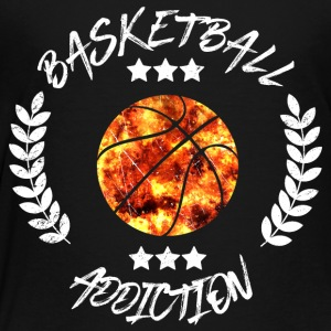 Basketball Addcition Bball Sport Team addicted - Toddler Premium T-Shirt