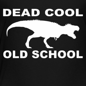 DINOSAUR OLD SCHOOL - Toddler Premium T-Shirt