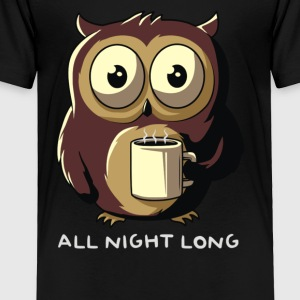 All night long - Toddler Premium T-Shirt