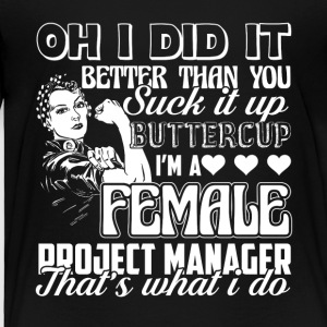 Female Project Manager Tee Shirt - Toddler Premium T-Shirt