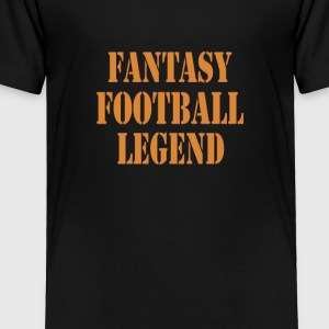 fantasy football legend - Toddler Premium T-Shirt