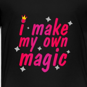 I Make My Own Magic - Toddler Premium T-Shirt