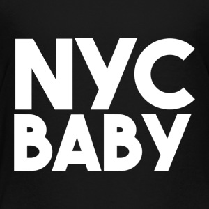 NYC Baby - Toddler Premium T-Shirt