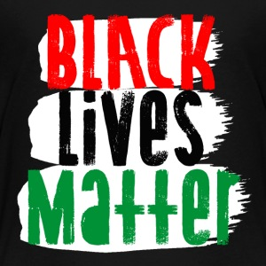 Black Lives Matter Design - Toddler Premium T-Shirt