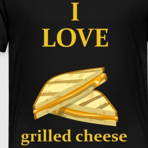 I Love Grilled Cheese Food Lover T Shirt - Toddler Premium T-Shirt