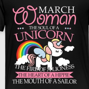 March Women Have Soul Of Unicorn T shirt - Toddler Premium T-Shirt