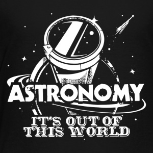 Astronomy - Toddler Premium T-Shirt