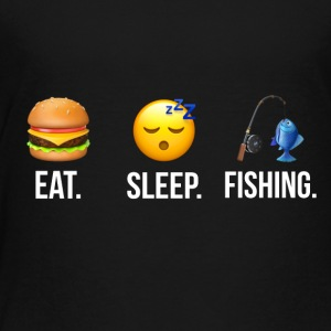Eat Sleep Fishing - Toddler Premium T-Shirt