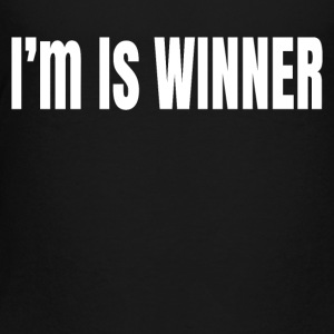 I m is winner - Toddler Premium T-Shirt