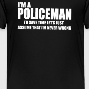I Am A Policeman - Toddler Premium T-Shirt