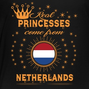 love princesses come from NETHERLANDS - Toddler Premium T-Shirt