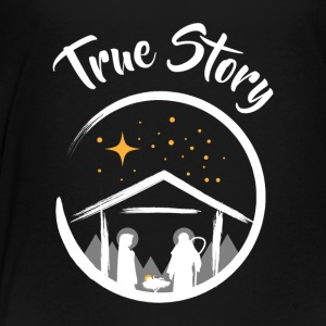 Christmas True Story Jesus Christianity Tee Gift - Toddler Premium T-Shirt