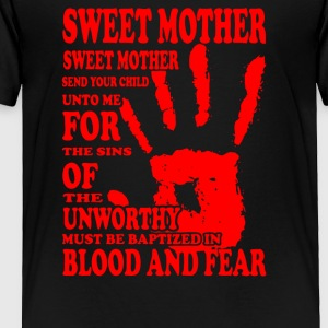 Sweet Mother - Toddler Premium T-Shirt