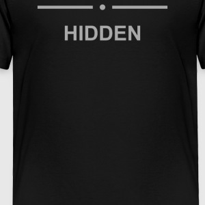 Hidden - Toddler Premium T-Shirt
