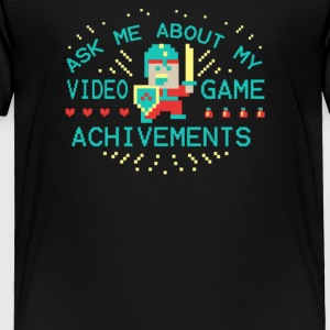 Ask Me About My Video Game - Toddler Premium T-Shirt