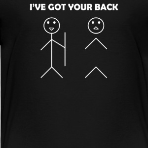I've got your back stick figure - Toddler Premium T-Shirt