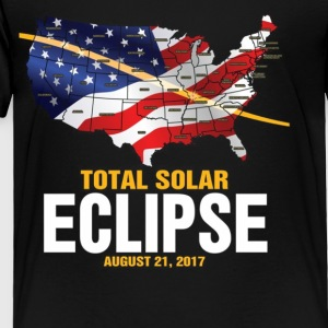 The Total Solar Eclipse August 21 2017 - Toddler Premium T-Shirt