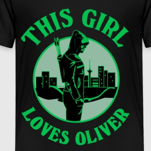 This Girl Loves Arrow. Oliver Queen - Toddler Premium T-Shirt