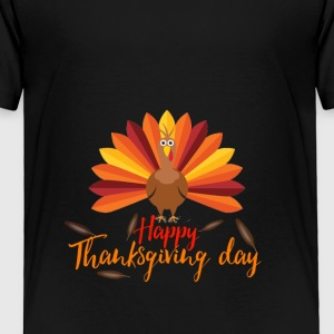 Happy Thanksgiving day 2017 Design shirt - Toddler Premium T-Shirt