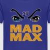 Mad Max - Toddler Premium T-Shirt