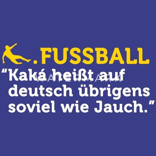 Football Quotes Kaka Means Jauch Toddler Premium T Shirt