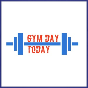 gym_day_today - Toddler Premium T-Shirt
