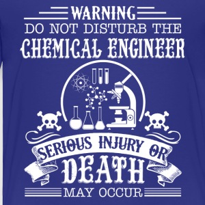 Chemical Engineer Shirt - Toddler Premium T-Shirt