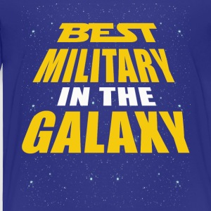 Best Military In The Galaxy - Toddler Premium T-Shirt