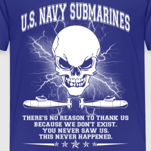 U S NAVY SUBMARINES SHIRT - Toddler Premium T-Shirt