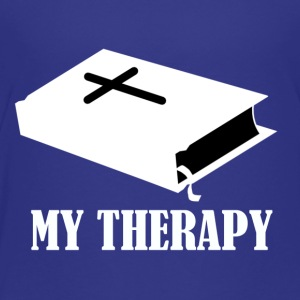 Reading the Bible is my therapy - Toddler Premium T-Shirt