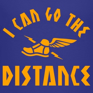 I Can Go The Distance - Toddler Premium T-Shirt