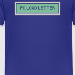 PC Load Letter - Toddler Premium T-Shirt