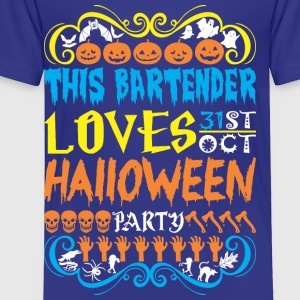 This Bartender Loves 31st Oct Halloween Party - Toddler Premium T-Shirt