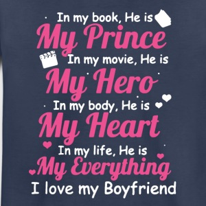 I LOVE MY BOYFRIEND SHIRT - Toddler Premium T-Shirt