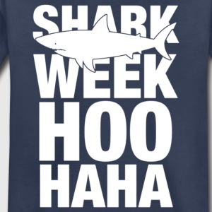Shark Week Hoo Haha - Toddler Premium T-Shirt