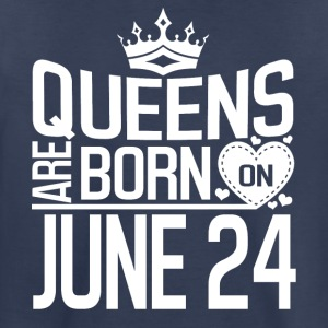 Queens are born on JUNE 24 - Toddler Premium T-Shirt
