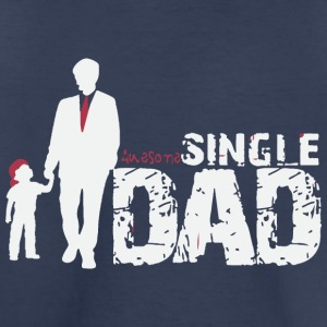 Awesome Single dad1 - Toddler Premium T-Shirt