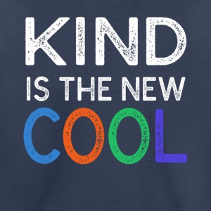 Kind Is The New Cool T-shirt - Toddler Premium T-Shirt