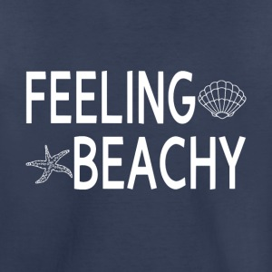 Feeling Beachy - Toddler Premium T-Shirt