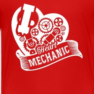 I Heart Mechanic Shirt - Toddler Premium T-Shirt