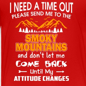 Send Me To The Smoky Mountain T Shirt - Toddler Premium T-Shirt