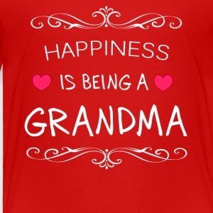 Happiness Is Being a GRANDMA - Toddler Premium T-Shirt