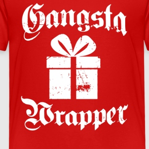 Gangsta Wrapper - Toddler Premium T-Shirt