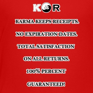 Karma Keeps Receipts - Toddler Premium T-Shirt