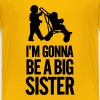 I'm gonna be a big sister baby car - Toddler Premium T-Shirt