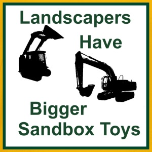 Landscapers Have Bigger Toys - Toddler Premium T-Shirt