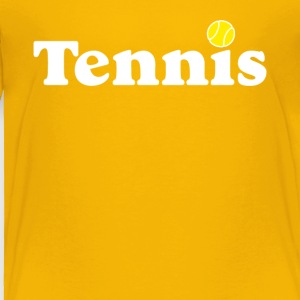 Tennis - Toddler Premium T-Shirt