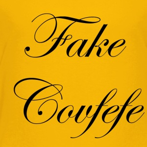 fake covfefe - Toddler Premium T-Shirt